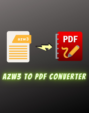5 Best Free AZW3 to PDF Converter Software For Windows