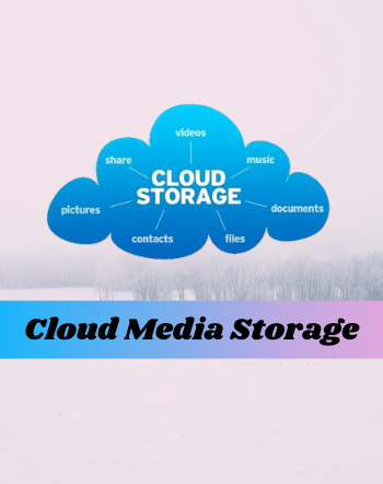 11 Best Free Cloud Media Storage Services