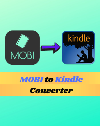 4 Best Free MOBI to Kindle Converter Software For Windows