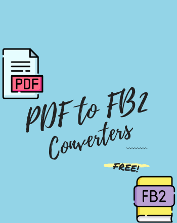 5 Best Free PDF to FB2 Converter Software for Windows