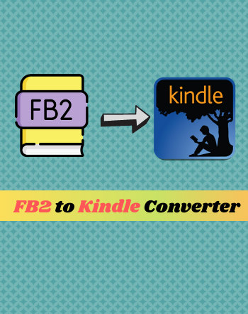 5 Best Free FB2 to Kindle Converter Software For Windows